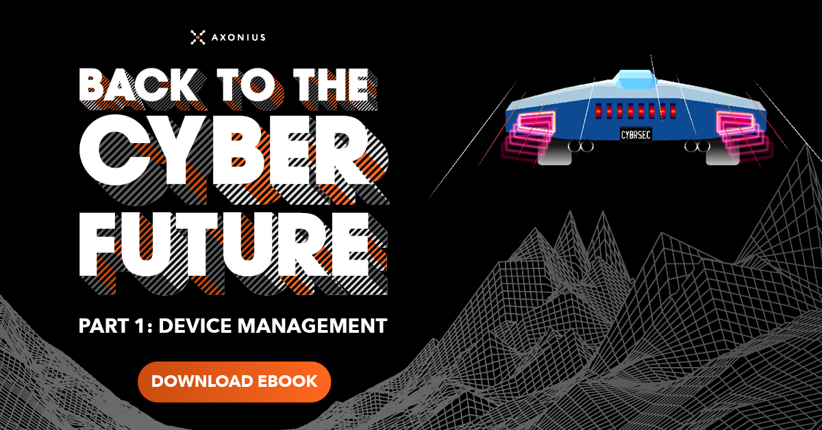 Back to the Cyber Future Device Management Ebook