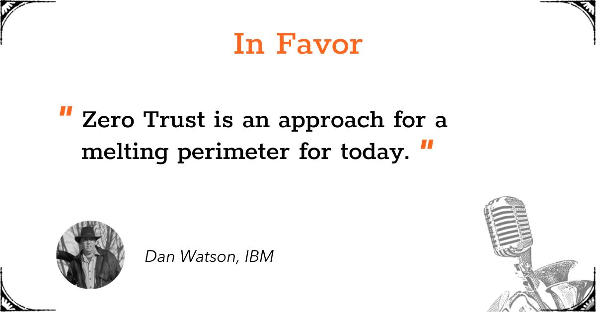 TGD Zero Trust - In Favor - Dan