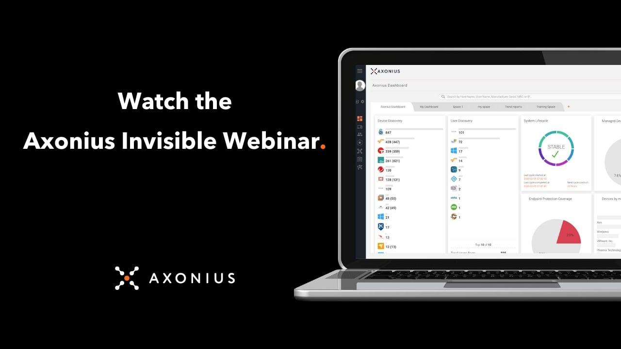 Watch Axonius Invisible Webinar Video Thumbnail-1