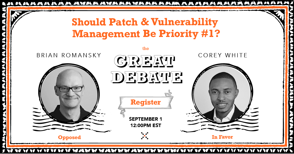 Great Debate Webinar Patch & Vulnerability Management